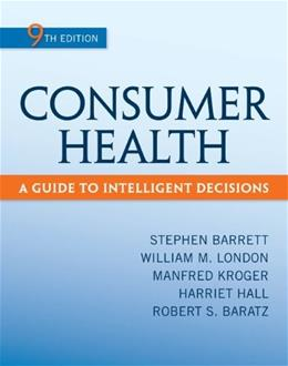 Consumer Health: A Guide To Intelligent Decisions 9 9780078028489
