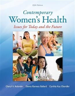 Contemporary Womens Health: Issues for Today and the Future 5 9780078028540