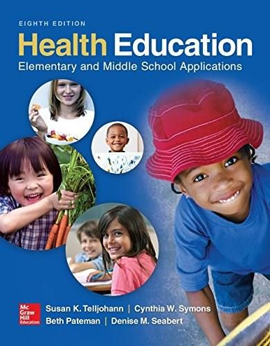 Health Education: Elementary and Middle School Applications 8 9780078028564