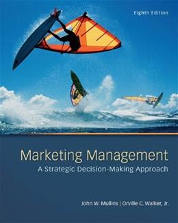 Marketing Management: A Strategic Decision-Making Approach 8 9780078028793
