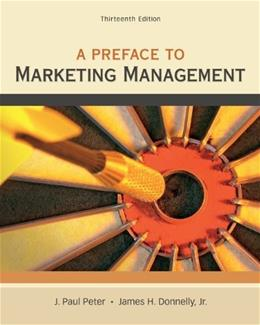 Preface to Marketing Management, by Peter, 13th Edition 9780078028847