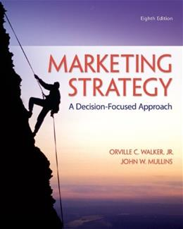 Marketing Strategy: A Decision-Focused Approach 8 9780078028946