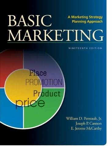 BASIC MARKETING: A Marketing Strategy Planning Approach 19 9780078028984