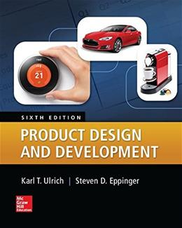 Product Design and Development, by Ulrich, 6th Edition 9780078029066
