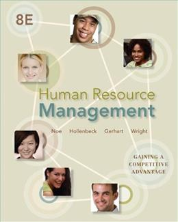 Human Resource Management: Gaining a Competitive Advantage, 8th Edition 9780078029257