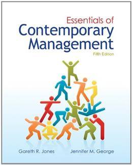 Essentials of Contemporary Management, by Jones, 5th Edition 9780078029349