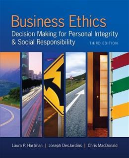 Business Ethics: Decision Making for Personal Integrity & Social Responsibility 3 9780078029455