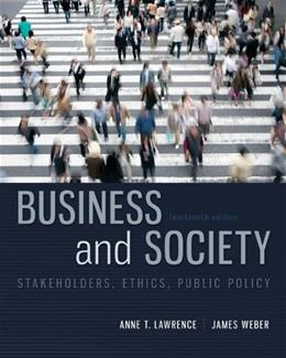 Business and Society: Stakeholders, Ethics, Public Policy, 14th Edition 9780078029479