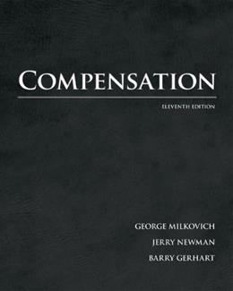 Compensation, by Milkovich, 11th Edition 9780078029493