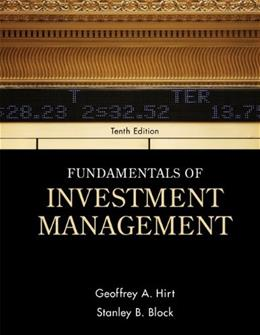 Fundamentals of Investment Management (McGraw-Hill/Irwin series in finance, insurance, and Real Estate) 10 9780078034626