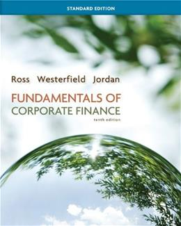 Fundamentals of Corporate Finance, by Ross, 10th Standard Edition 9780078034633
