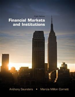 Financial Markets and Institutions (The McGraw-Hill/Irwin Series in Finance, Insurance and Real Estate) 5 9780078034664