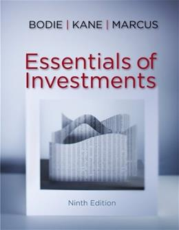 Essentials of Investments, by Bodie, 9th Edition 9780078034695