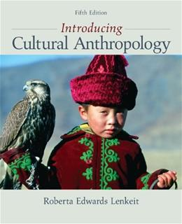 Introducing Cultural Anthropology 5 9780078034879