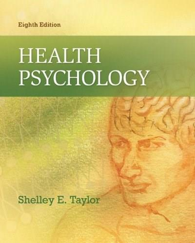 Health Psychology, by Taylor, 8th Edition 9780078035197