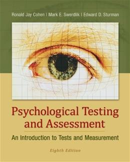 Psychological Testing and Assessment: An Introduction to Tests and Measurement 8 9780078035302