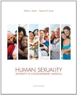 Human Sexuality: Diversity in Contemporary America, 8th Edition 9780078035319