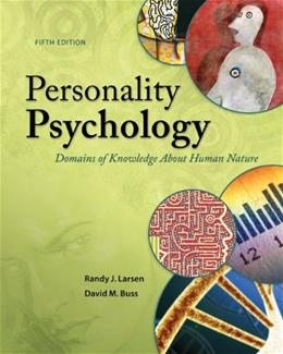Personality Psychology: Domains of Knowledge About Human Nature, by Larsen, 5th Edition 9780078035357
