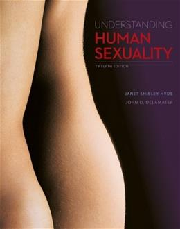 Understanding Human Sexuality, by Hyde, 12th Edition 9780078035395