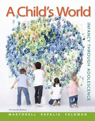 A Childs World: Infancy Through Adolescence - Standalone book 13 9780078035432