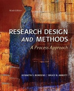 Research Design and Methods: A Process Approach 9 9780078035456