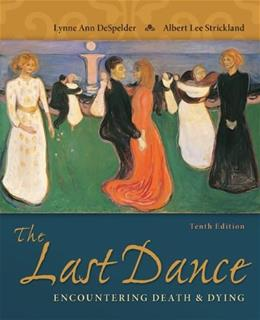 The Last Dance: Encountering Death and Dying 10 9780078035463