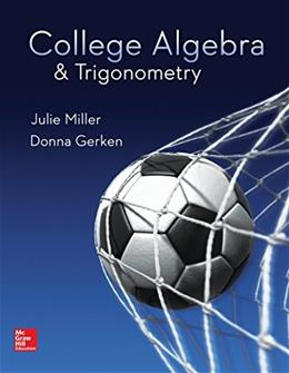 College Algebra and Trigonometry, by Miller 9780078035623