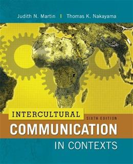 Intercultural Communication in Contexts, 6th Edition 9780078036774
