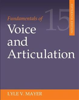 Fundamentals of Voice and Articulation 15 9780078036798