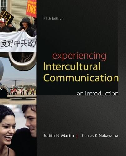 Experiencing Intercultural Communication: An Introduction 5 9780078036927
