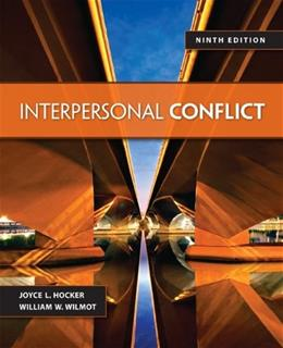 Interpersonal Conflict, by Wilmot, 9th Edition 9780078036934