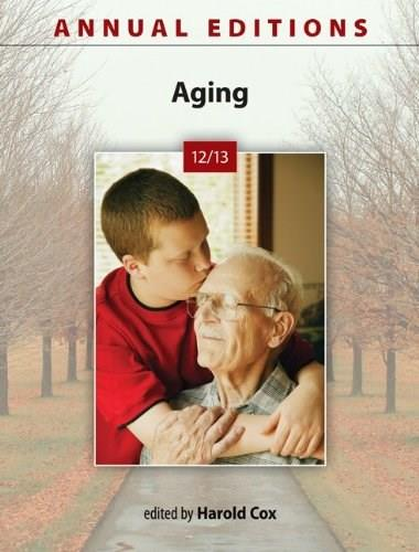 Annual Editions: Aging 12/13, by Cox, 25th Edition 9780078051203