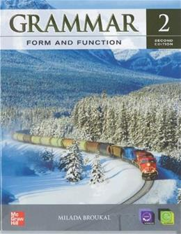 Grammar Form and Function 2, by Broukal, 2nd Edition 9780078051807