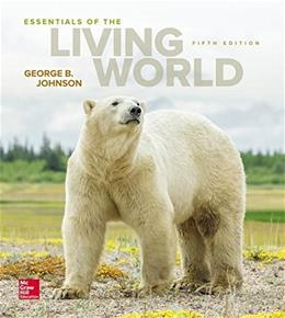 Essentials of the Living World, by Johnson, 5th Edition 9780078096945