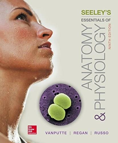 Seeleys Essentials of Anatomy and Physiology 9 9780078097324