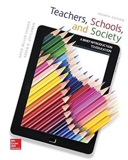Teachers, Schools, and Society: A Brief Introduction to Education 4 9780078110436