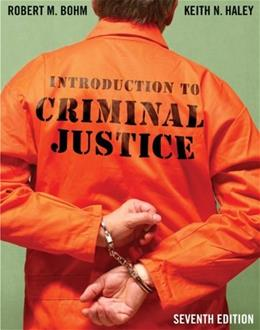 Introduction to Criminal Justice 7 9780078111532