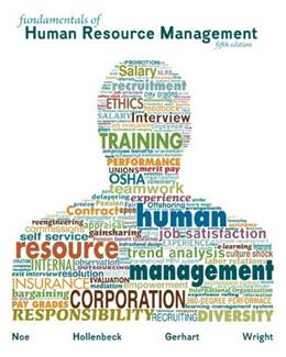 Fundamentals of Human Resource Management, by Noe, 5th Edition 9780078112614
