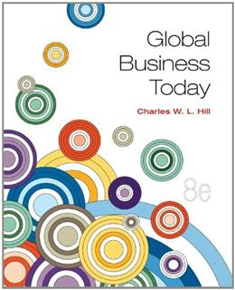 Global Business Today, by Hill, 8th Edition 9780078112621