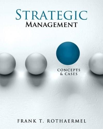 Strategic Management: Concepts and Cases 1 9780078112737
