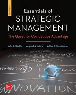 Essentials of Strategic Management: The Quest for Competitive Advantage 4 9780078112898