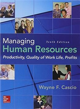 Managing Human Resources: Productivity, Quality of Work Life, Profits 10 9780078112959