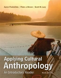 Applying Cultural Anthropology: An Introductory Reader 9 9780078117039