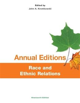 Annual Editions: Race and Ethnic Relations, by Kromkowski, 19th Edition 9780078136115