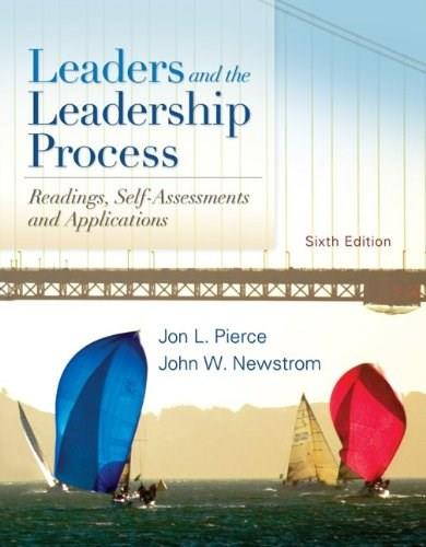 Leaders and the Leadership Process, by Pierce, 6th Edition 9780078137105