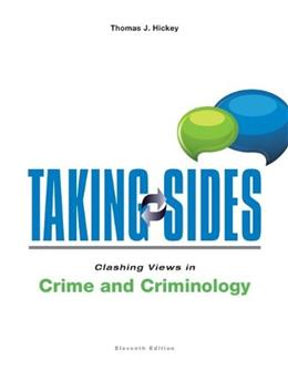 Taking Sides: Clashing Views in Crime and Criminology 11 9780078139598
