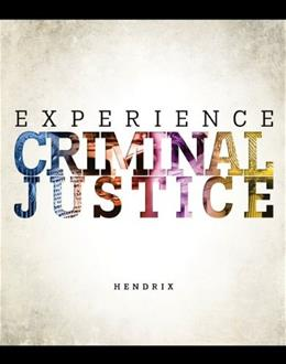 Experience Criminal Justice 1 9780078140907