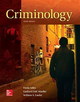Criminology, by Adler, 9th Edition 9780078140969