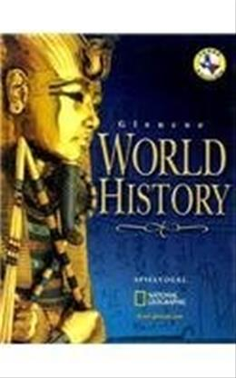 World History, by Spielvogel, Texas Edition, Grades 9-12 9780078285578