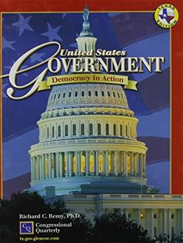 United States Government: Democracy in Action, by Glencoe, TEXAS EDITION, Grade 9 9780078285684
